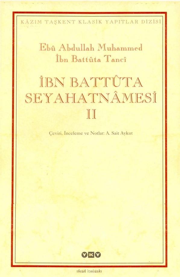İbn Battûta Seyahatnâmesi. II. Cilt (2004)