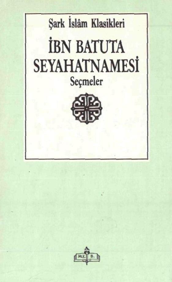 İbn Batuta Seyahatnamesi'nden Seçmeler (1989)