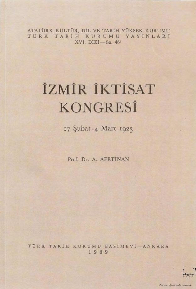Afet İnan. İzmir İktisat Kongresi, 17 Şubat – 4 Mart 1923 (1989)