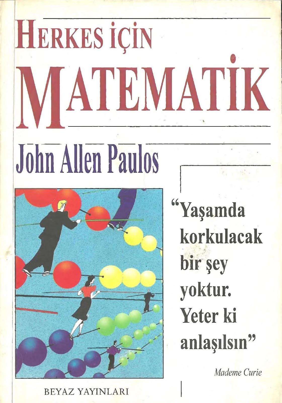 John Allen Paulos. Herkes İçin Matematik (1998)