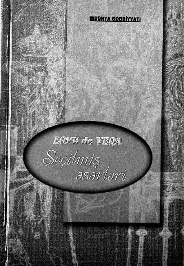 Lope de Veqa. Seçilmiş əsərləri (2007)
