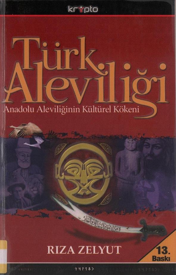 Rıza Zelyut. Türk Aleviliği (2015)