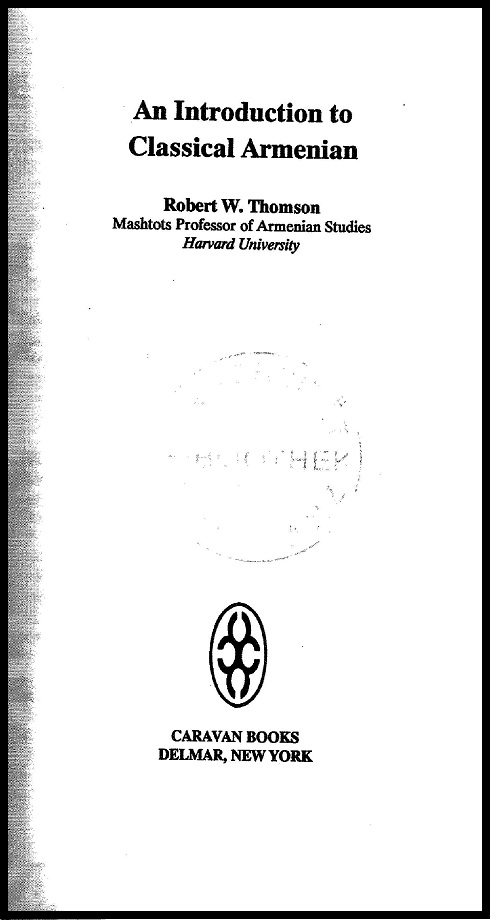 Robert W. Thomson. An introduction to classical Armenian (1989)