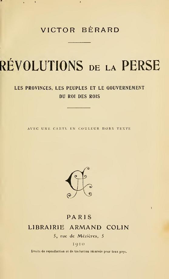 Victor Bérard. Révolutions de la Perse (1910)