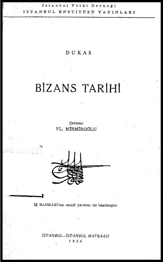 Dukas. Bizans Tarihi (1956)