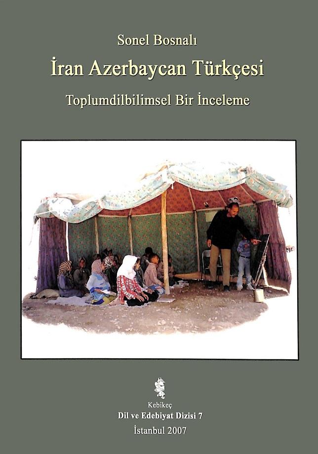 Sonel Bosnalı. İran Azerbaycan Türkçesi (2007)