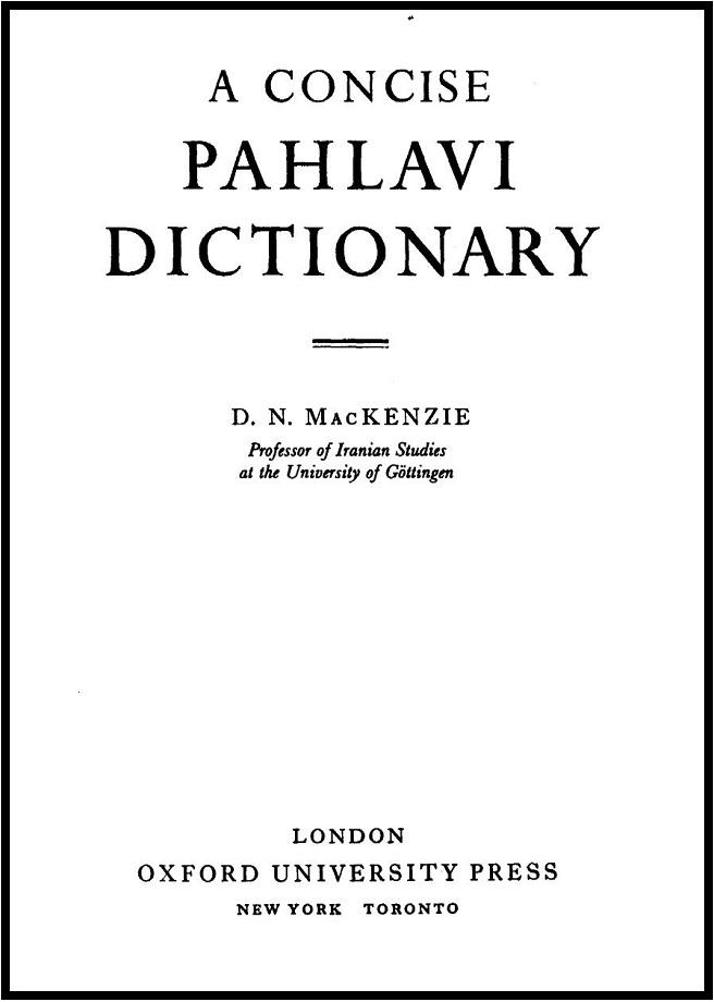 D. N. MacKenzie. A concise Pahlavi dictionary (1986)
