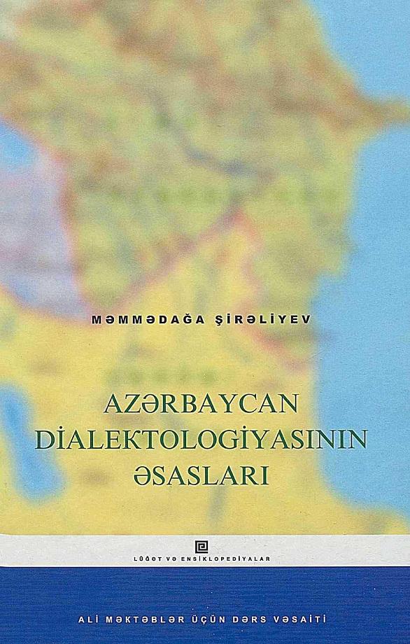 Şirəliyev M. Ş. Azərbaycan dialektologiyasının əsasları (1962)