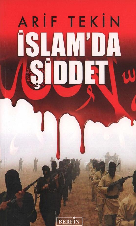 Arif Tekin. İslam'da şiddet (2015)