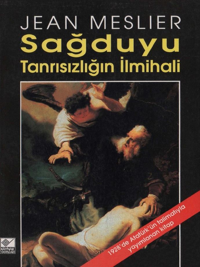 Jean Meslier. Sağduyu: Tanrısızlığın İlmihali (1995)