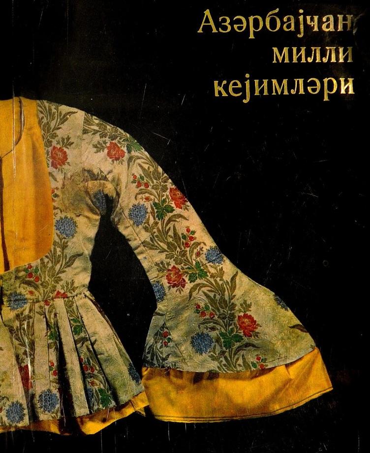 Kollektiv. Azərbaycan milli geyimləri (1972)
