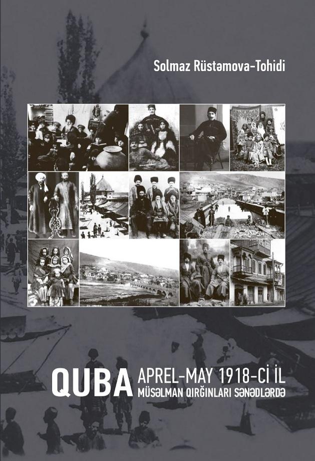 Quba, aprel-may 1918-ci il: müsəlman qırğınları sənədlərdə (2013)