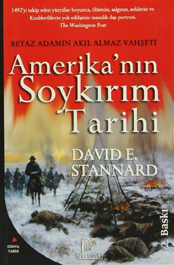 David E. Stannard. Amerika'nın soykırım tarihi (2005)