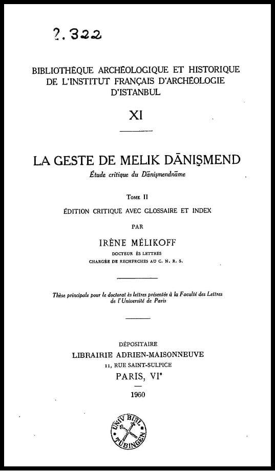 La geste de Melik Dānişmend. Tome II (1960)