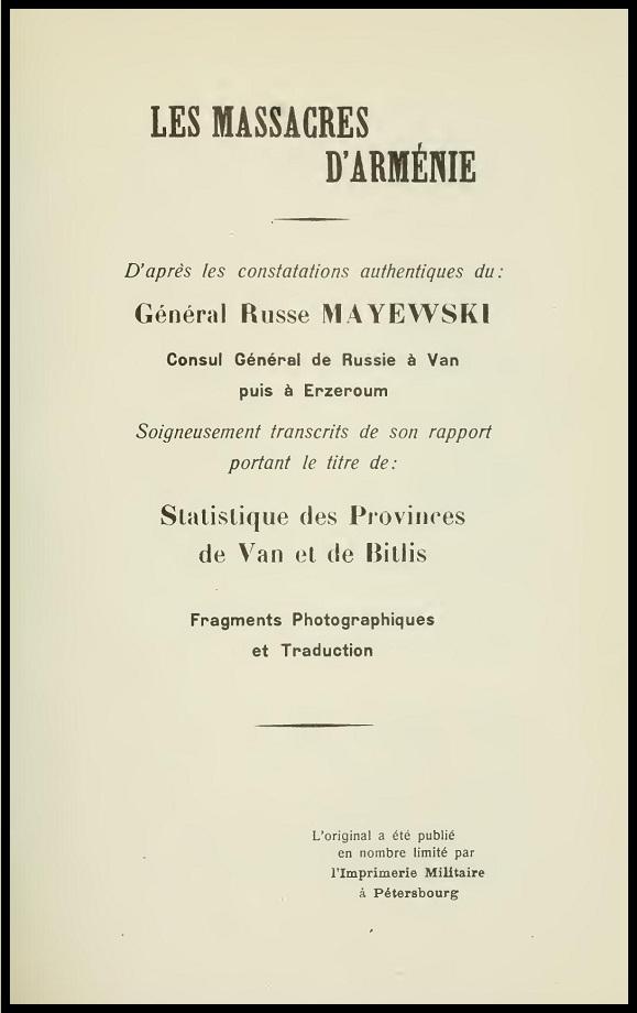 Les massacres d'Arménie, d'après les constatations authentiques du Général Russe Mayewski (1916)