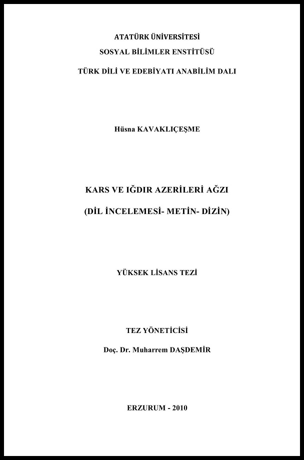 Hüsna Kavaklıçeşme. Kars ve Iğdır Azerileri ağzı (2010)