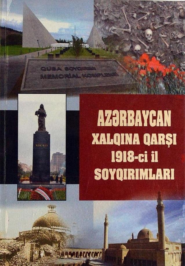 Kollektiv. Azərbaycan xalqına qarşı 1918-ci il soyqırımları (2016)