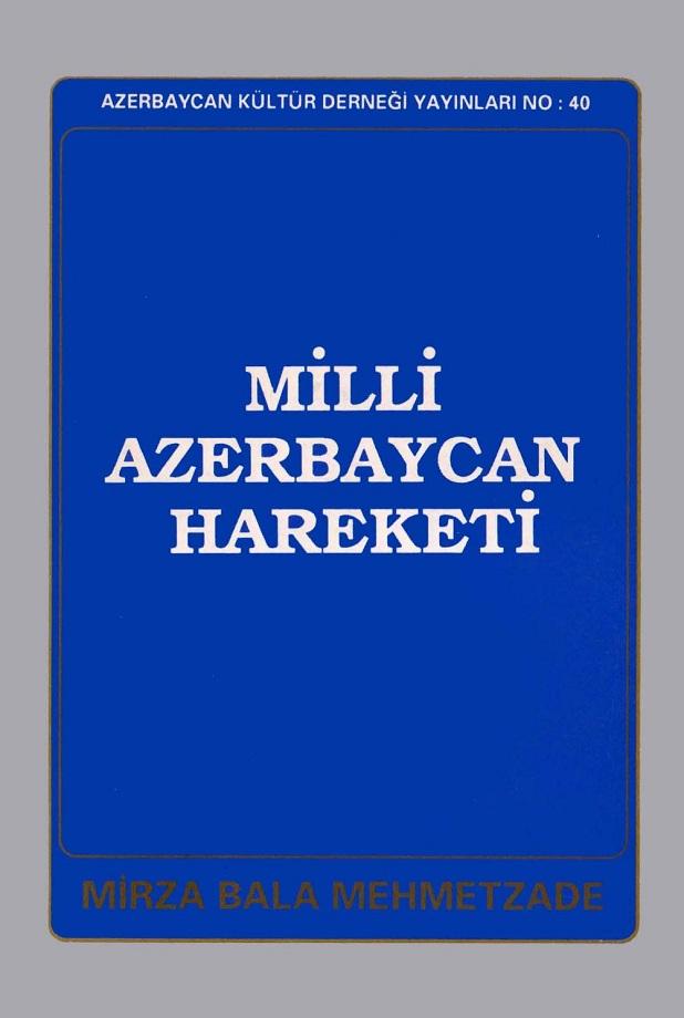 Mirza Bala Mehmetzade. Milli Azerbaycan Hareketi (1991)