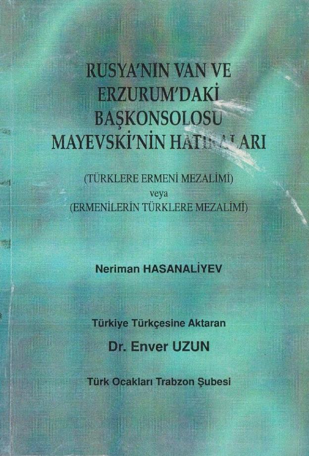 Rusya'nın Van ve Erzurum'daki Başkonsolosu Mayevski'nin Hatıraları (2001)