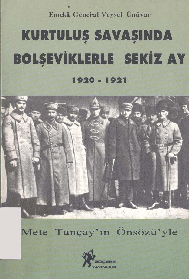 Veysel Ünüvar. Kurtuluş savaşında Bolşeviklerle sekiz ay, 1920-1921 (1997)
