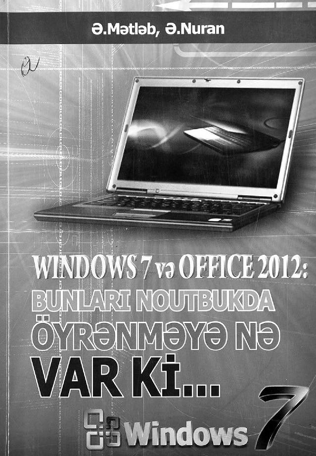 Əlizadə M. N., Əlizadə N. H. Windows 7 və Office 2012 (2012)