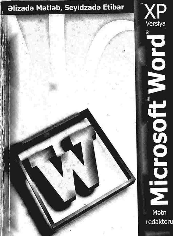 Əlizadə M. N., Seyidzadə E. V. Microsoft Word XP (2006)