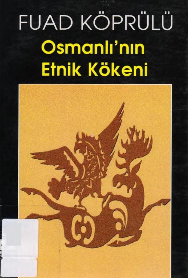 Fuad Köprülü. Osmanlı'nın Etnik Kökeni (1999)