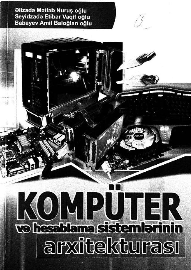 Kollektiv. Kompüter və hesablama sistemlərinin arxitekturası (2011)