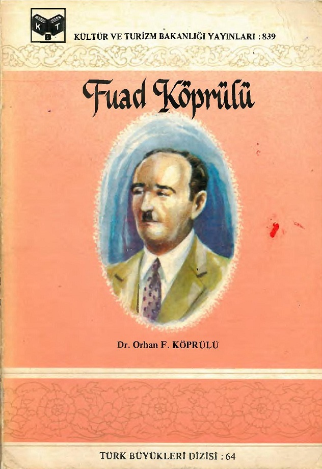 Orhan F. Köprülü. Fuad Köprülü (1987)