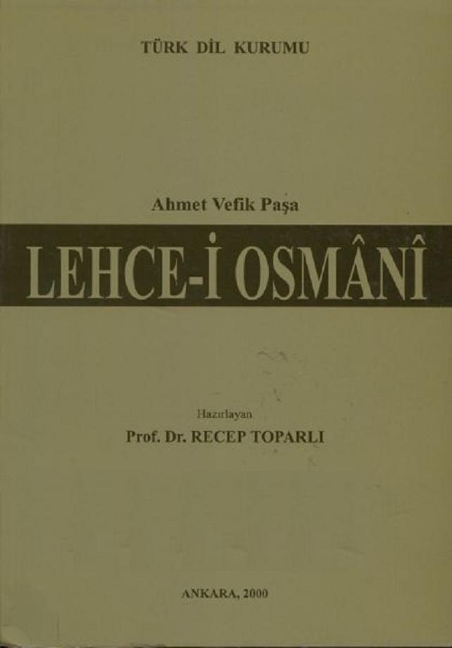 Ahmet Vefik Paşa. Lehce-i Osmânî (2000)
