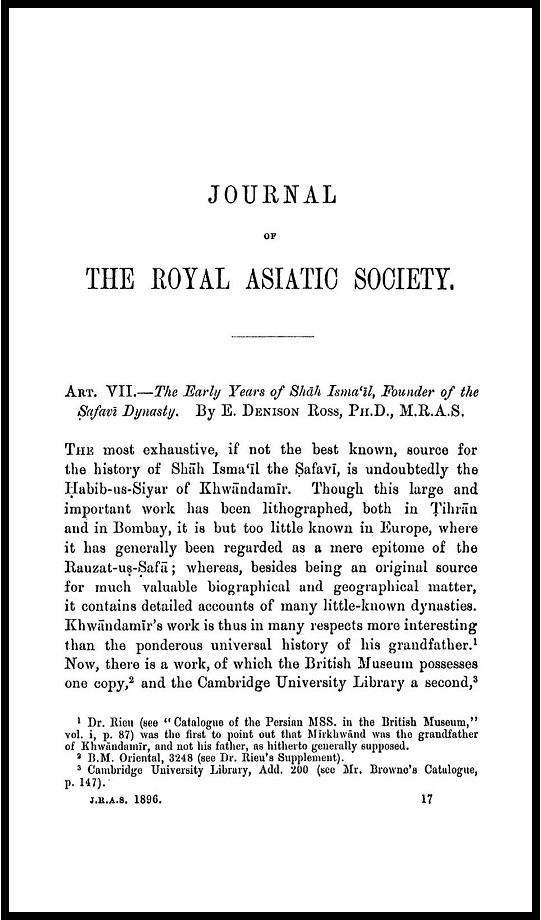 E. Denison Ross. The Early years of Shāh Isma'īl, founder of the Ṣafavī dynasty (1896)