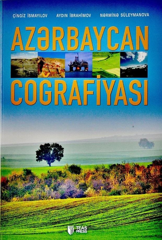 İsmayılov Ç., İbrahimov A., Süleymanova N. Azərbaycan coğrafiyası (2016)