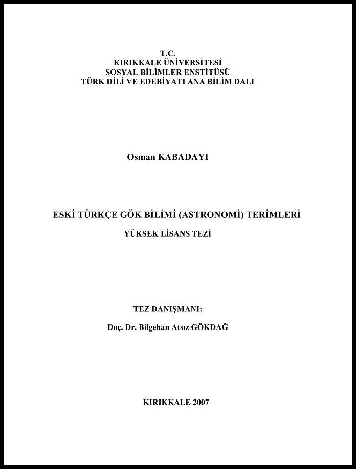 Osman Kabadayı. Eski Türkçe gök bilimi (astronomi) terimleri (2007)