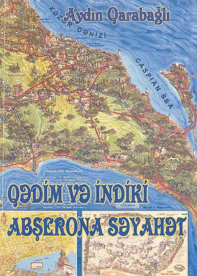 Məmmədov A. B. Qədim və indiki Abşerona səyahət (2006)