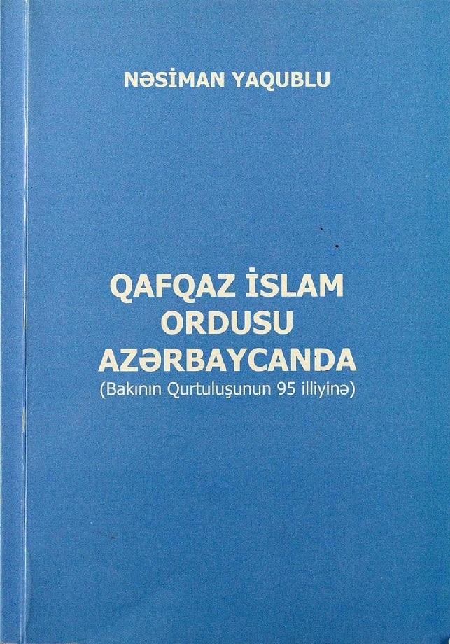 Yaqublu N. Q. Qafqaz İslam Ordusu Azərbaycanda (2013)