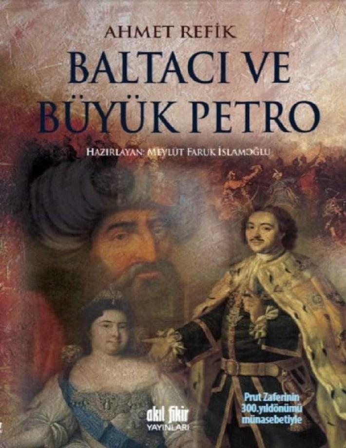 Ahmet Refik. Baltacı ve Büyük Petro (2012)