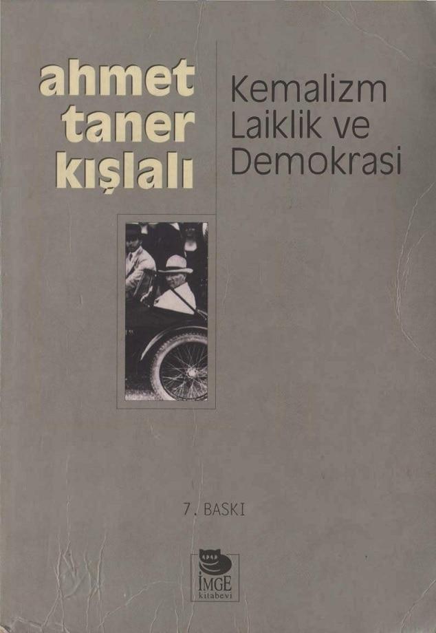 Ahmet Taner Kışlalı. Kemalizm, laiklik ve demokrasi (2001)