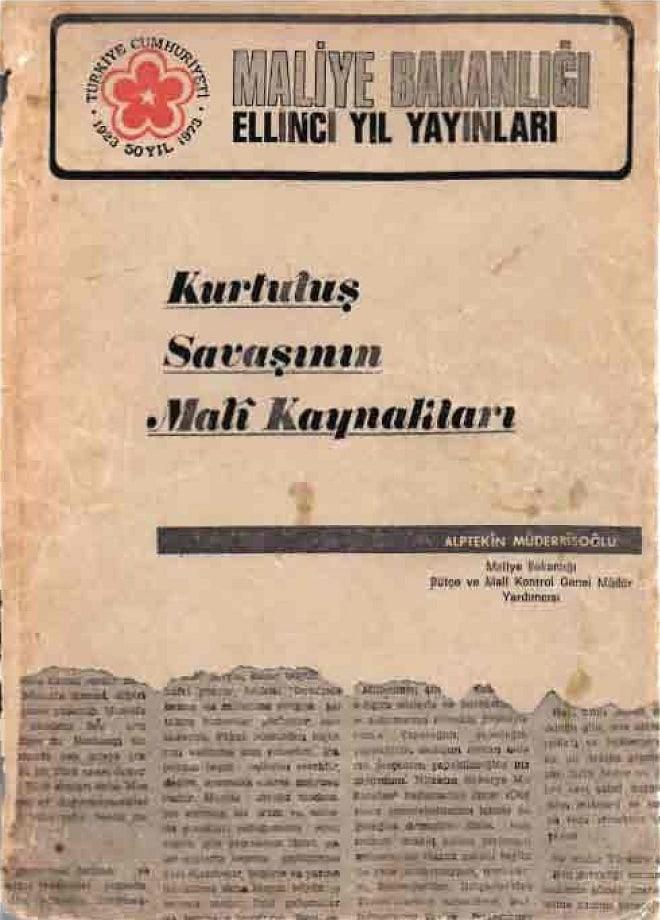 Alptekin Müderrisoğlu. Kurtuluş Savaşı'nın malî kaynakları (1974)