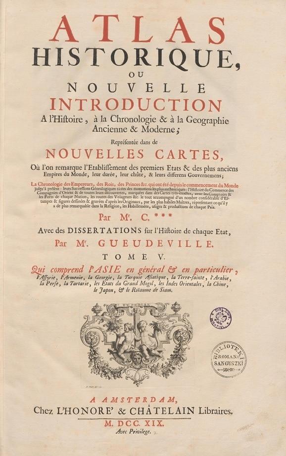 Atlas historique, ou nouvelle introduction a l'histoire, à la chronologie & à la geographie ancienne & moderne. Tome V (1719)
