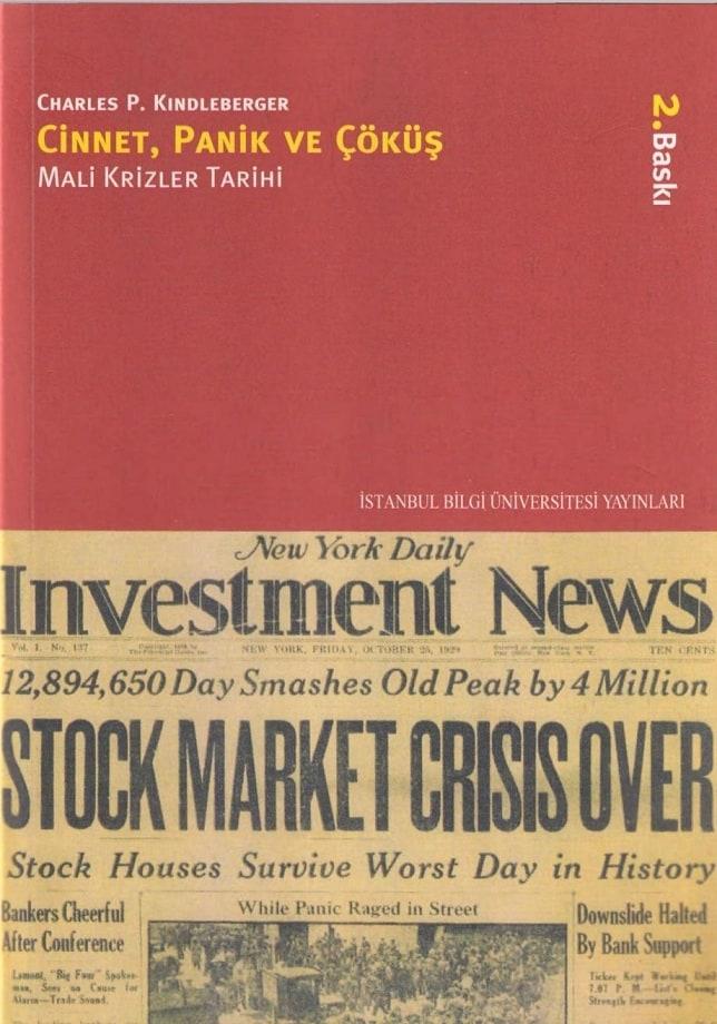 Charles P. Kindleberger. Cinnet, panik ve çöküş: mali krizler tarihi (2008)