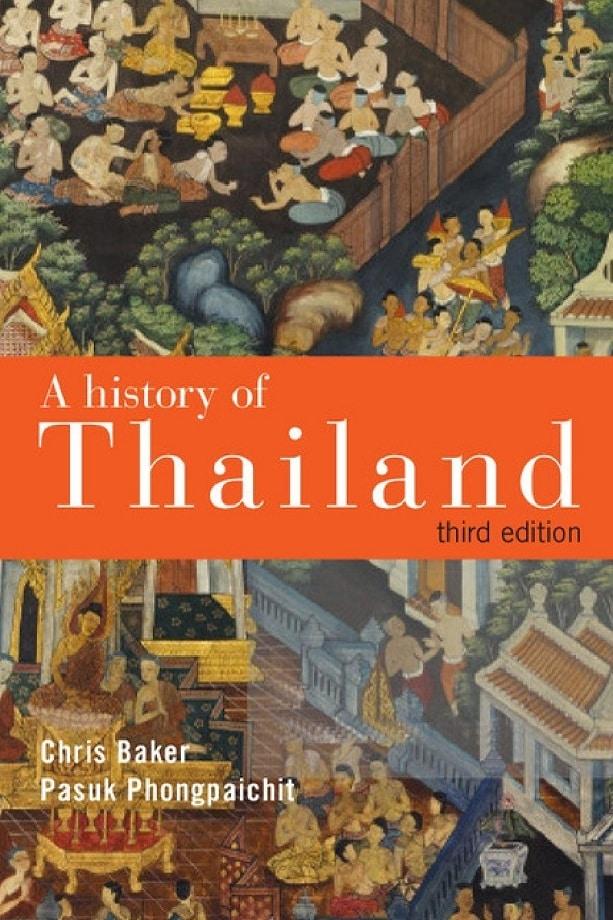 Chris Baker, Pasuk Phongpaichit. A history of Thailand (2014)