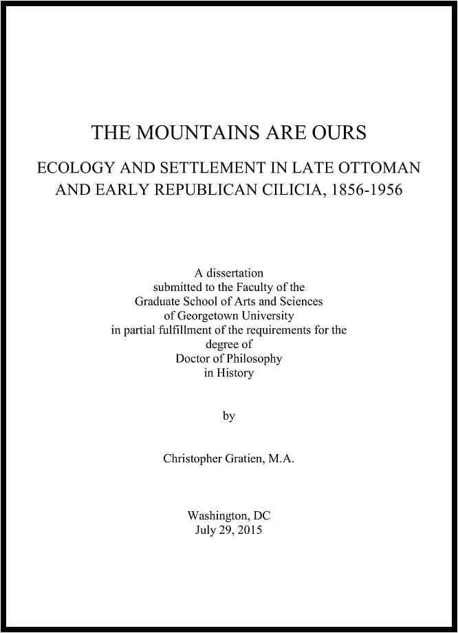 Christopher Gratien. The Mountains are Ours: Ecology and Settlement in Late Ottoman and Early Republican Cilicia, 1856-1956 (2015)