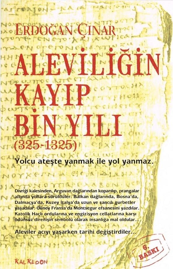 Erdoğan Çınar. Aleviliğin kayıp bin yılı, 325-1325 (2009)