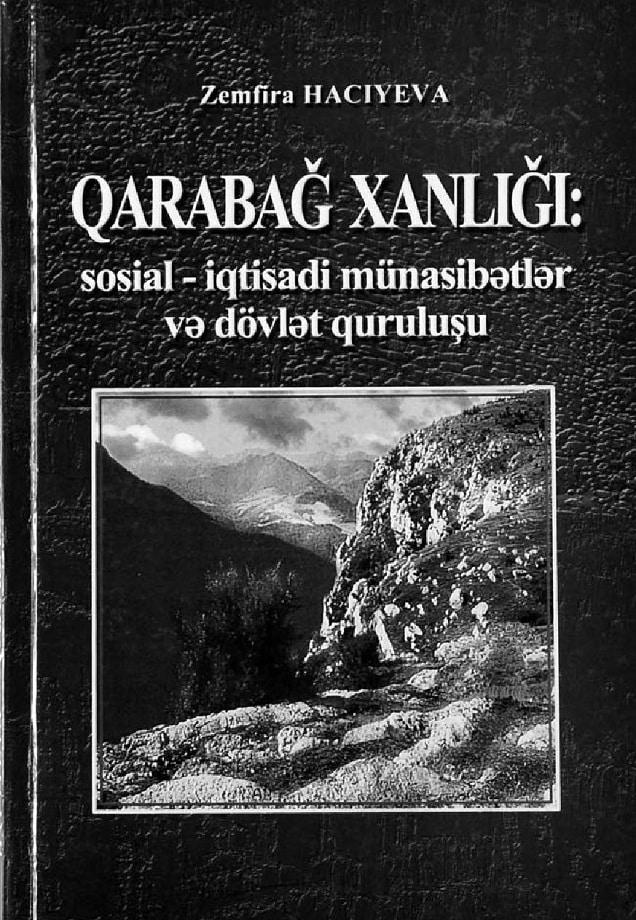 Hacıyeva Z. Ə. Qarabağ xanlığı: sosial-iqtisadi münasibətlər və dövlət quruluşu (2007)