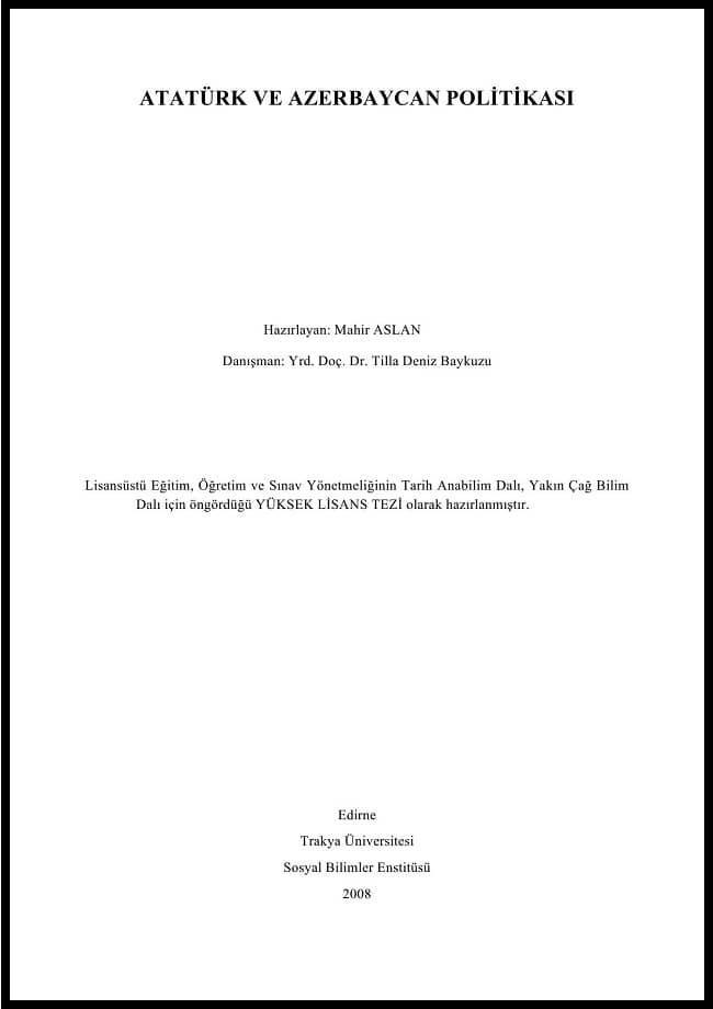 Mahir Aslan. Atatürk ve Azerbaycan politikası. Yüksek lisans tezi (2008)