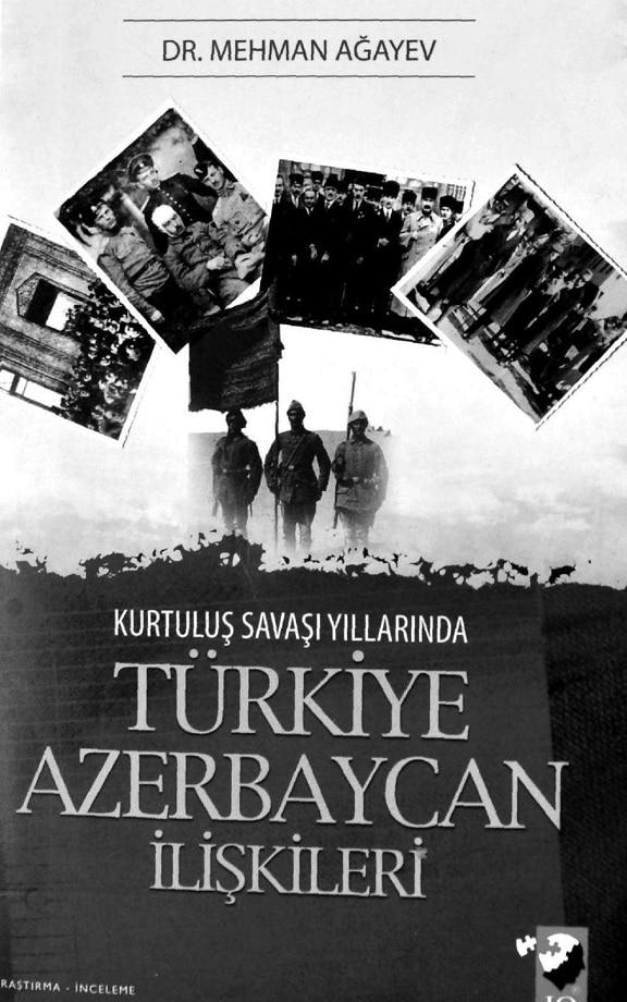 Mehman Ağayev. Kurtuluş Savaşı yıllarında Türkiye-Azerbaycan ilişkileri (2008)