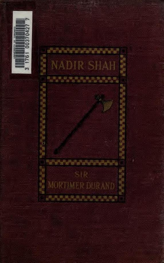Mortimer Durand. Nadir Shah (1908)