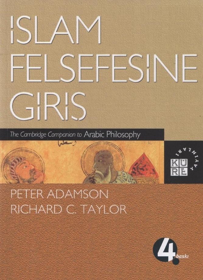 Peter Adamson, Richard C. Taylor (ed). İslam felsefesine giriş (2015)