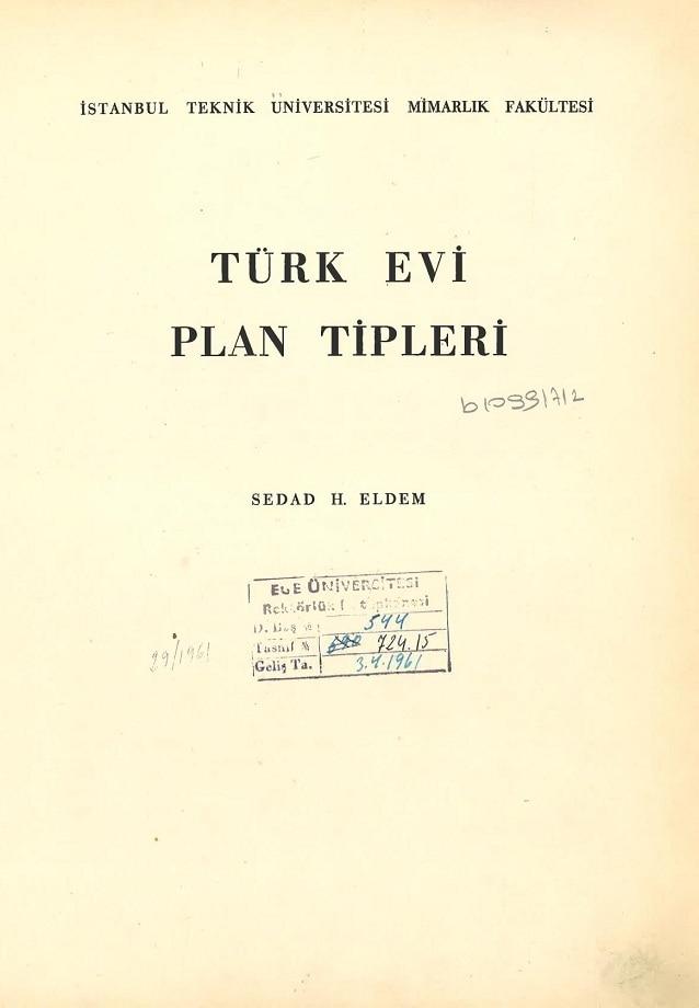 Sedad H. Eldem. Türk evi plan tipleri (1954)