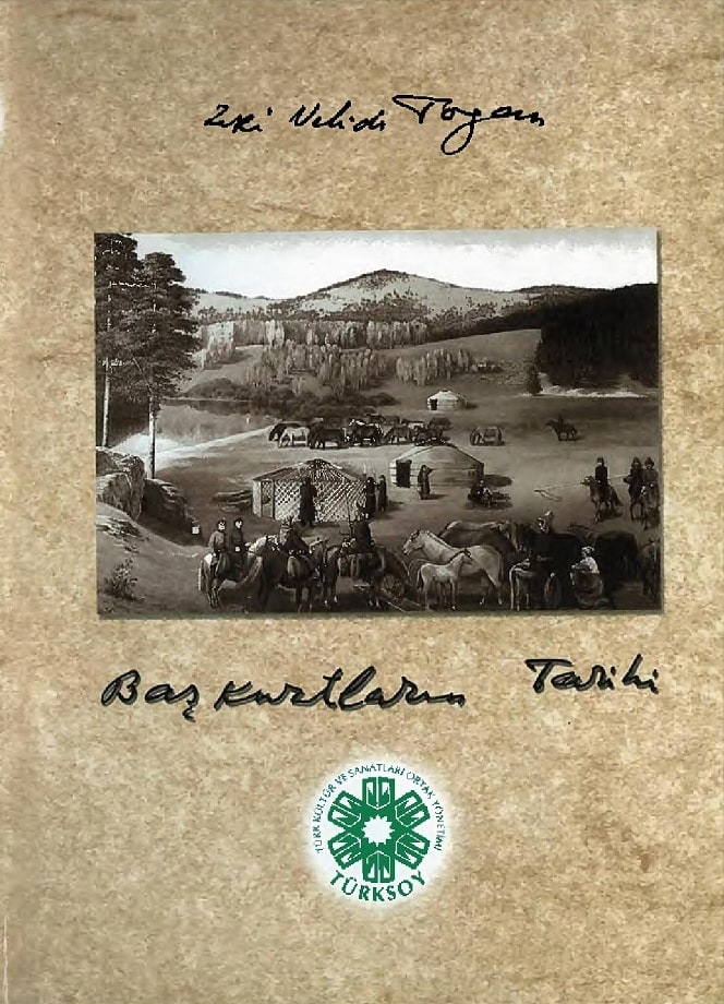 Zeki Velidi Togan. Başkurtların tarihi (2003)